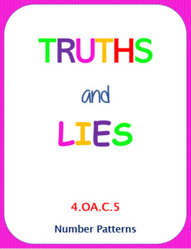 Printable Truths and Lies - Number Patterns (4.OA.C.5)