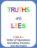 Printable Truths and Lies - Order of Operations (with fractions and decimals)