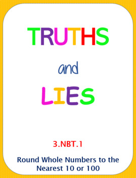 Printable Truths and Lies - Round Whole Numbers to 10 and 100 (3.NBT.1)