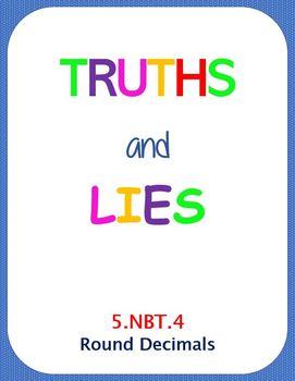 Printable Truths and Lies - Rounding Decimals (5.NBT.A.4)