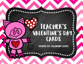 Printable Teacher Valentine's Day Cards