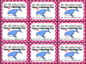 Printable Valentine's Day Gift Tag and Homework Pass (You Are Whaley Sweet)