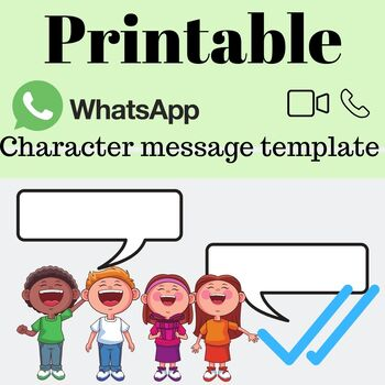 FREE! Printable Whatsapp A4 character message template