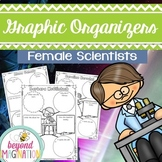 Printable Women's History Female Scientists Graphic Organizers