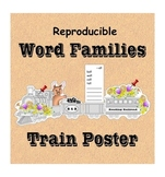 Printable Word Families Poster and List - Expanding Train