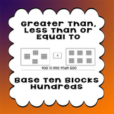 Printable Worksheets Greater Than Less Than or Equal to Base 10 Blocks 100s