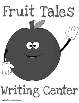 Printable Writing Center - Fruit Tales Story Starter File