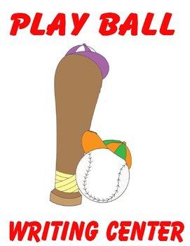 Printable Writing Center - Play Ball Story Starter File Fo