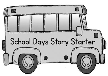 Printable Writing Center - School Days Story Starter File