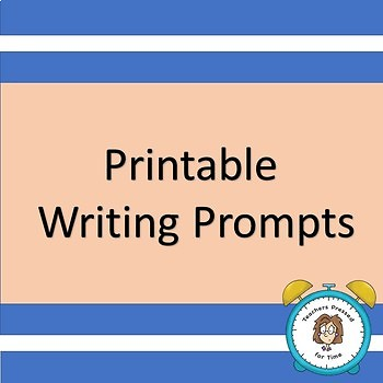 Printable Writing Prompts with Anchor Chart about Closing Statements