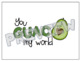 Printable You GUAC My World Greeting Card for Students, Teachers, and Coworkers