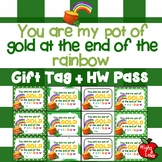 """Printable """"You are My Pot of Gold"""" St. Patrick's Day Gift Tag and Homework Pass"""