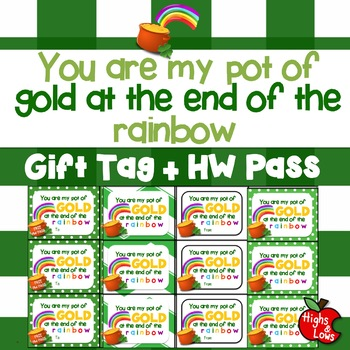 "Printable ""You are My Pot of Gold"" St. Patrick's Day Gift Tag and Homework Pass"