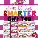 Printable You're 100 Days Smarter Smarties Gift Tag
