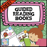 Guided Reading Books for Kindergarten First Grade FREE
