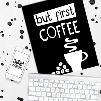 Printable poster minimalist black and white design / But first Coffee