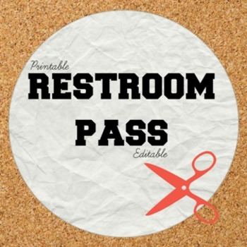 Printable/Editable Restroom Pass