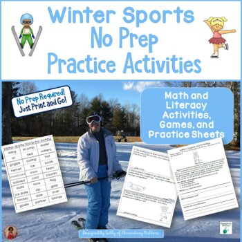 Winter Sports No Prep Activities for Literacy and Math by Elementary ...