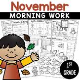 1st Grade Morning Work NO PREP November Worksheets