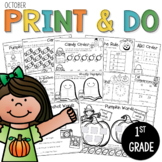 Printables October Print and Do- No Prep Math & Literacy 1st Grade