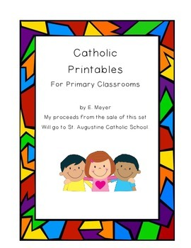 Printables for Catholic Primary Classrooms