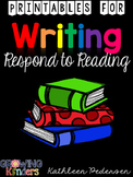 Printables for Writing: Respond to Reading