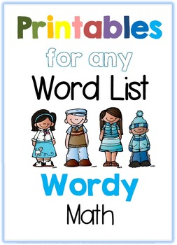 Printables for any Word List Part Seven: Wordy Math