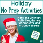Holiday Themed No Prep Activities for Literacy and Math