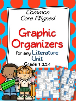 Graphic Organizers for any Literacy Unit