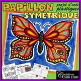 Papillon symétrique, projet d'arts plastiques, été et printemps