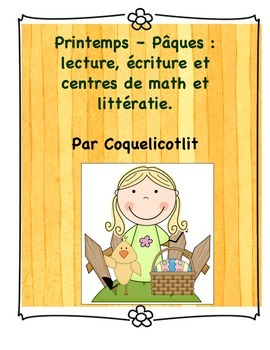Spring-Easter - Printemps - Pâques, math and literacy activities and centers