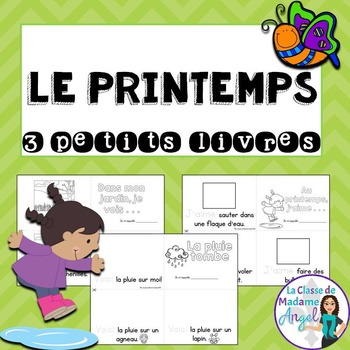 Printemps: Spring Themed Emergent Readers in French - 3 mini-books