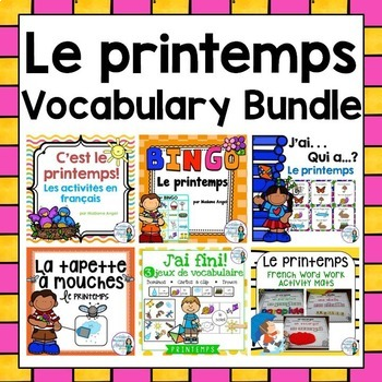 Printemps:  Spring Themed Vocabulary BUNDLE in French