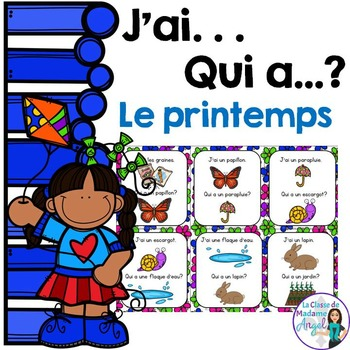 Printemps:  Spring Themed Vocabulary Game in French - J'ai