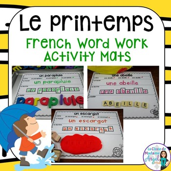 Printemps:  Spring Themed Word Work Activity Mats in French