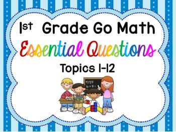 Printer Friendly 1st Grade Go Math! Essential Questions fo