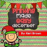 Printing Made Easy {No Prep December}