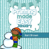 Printing Made Easy {No Prep January}