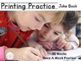 Printing Practice Joke Book - 35 Weeks of Printing Practice