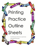 Printing Practice Outline Sheets