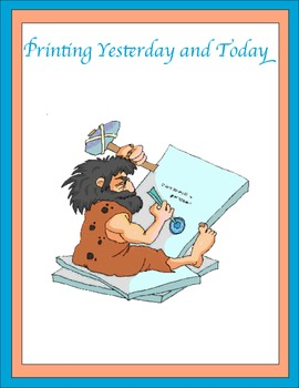 Printing Yesterday and Today Thematic Unit