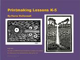 Printmaking Lesson K-5