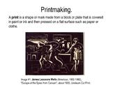 Printmaking Methods.