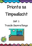 Prionta sa Timpeallacht: Seit 1: Troscán Seomra Ranga