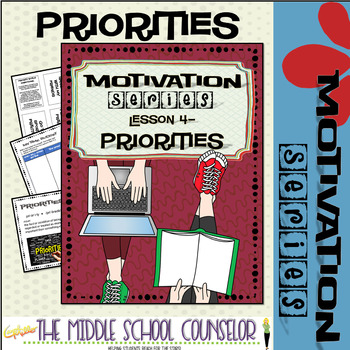 Priorities--Lesson 4 of the Motivation Series