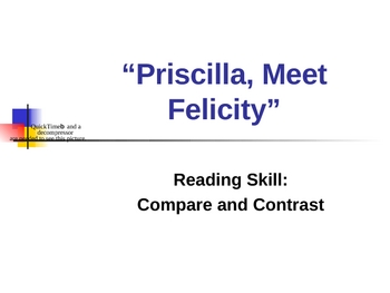 """""""Priscilla, Meet Felicity"""" Compare and Contrast Reading Instruction"""