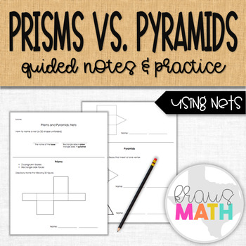 Prisms VS Pyramids Notes- NETS
