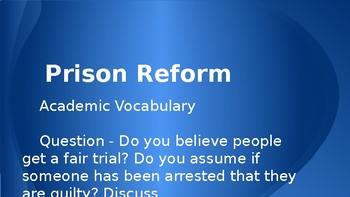 Prison Reform Unit - Academic Vocab PPT