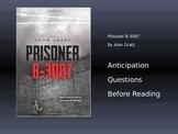 Prisoner B-3087 Anticipation Questions and Unit Quizzes