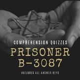 Prisoner B-3087 Comprehension Quizzes